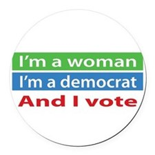 Im A Woman, a Democrat, and I Vote! Round Car Magn