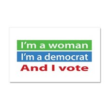 Im A Woman, a Democrat, and I Vote! Car Magnet 20