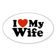 I Love My Wife Oval Decal