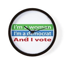 Im A Woman, a Democrat, and I Vote! Wall Clock