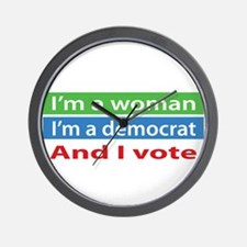 Im A Woman, a Democrat, and I Vote! Wall Clock