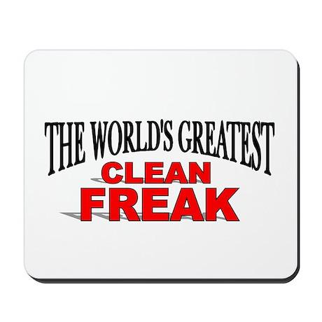 """The World's Greatest Clean Freak"" Mousepad"