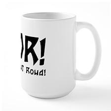ROR!!! Mug