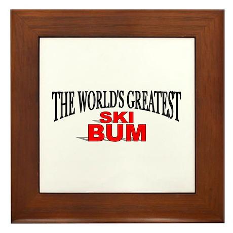 """""""The World's Greatest Ski Bum"""" Framed Tile"""