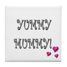 Unique Yummy mummy Tile Coaster