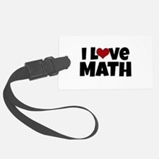 I Love Math Luggage Tag