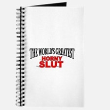 """The World's Greatest Horny Slut"" Journal"