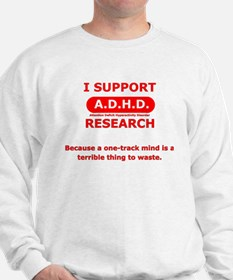 Support ADHD Research Sweatshirt