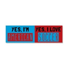 Yes Im American Yes I Love Soccer Car Magnet 10 x