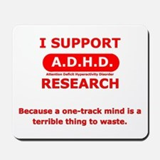 Support ADHD Research Mousepad