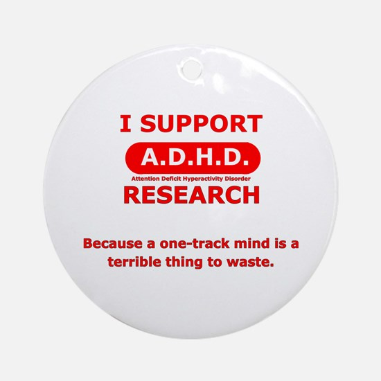 Support ADHD Research Ornament (Round)