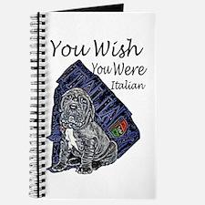 """""""You Wish You Were Italian"""" Journal"""