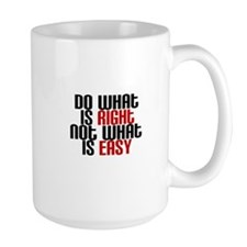 Do What is right not what is easy Mugs
