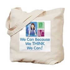 We Think We Can... Tote Bag