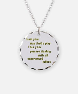 Experienced Killers Necklace Circle Charm