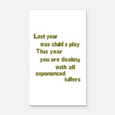 Experienced Killers Rectangle Car Magnet