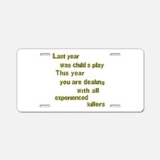 Experienced Killers Aluminum License Plate