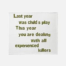 Experienced Killers Throw Blanket