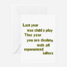 Experienced Killers Greeting Card