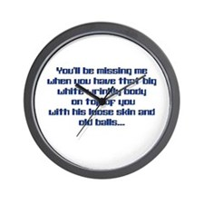 Bid Daddy missing me Wall Clock