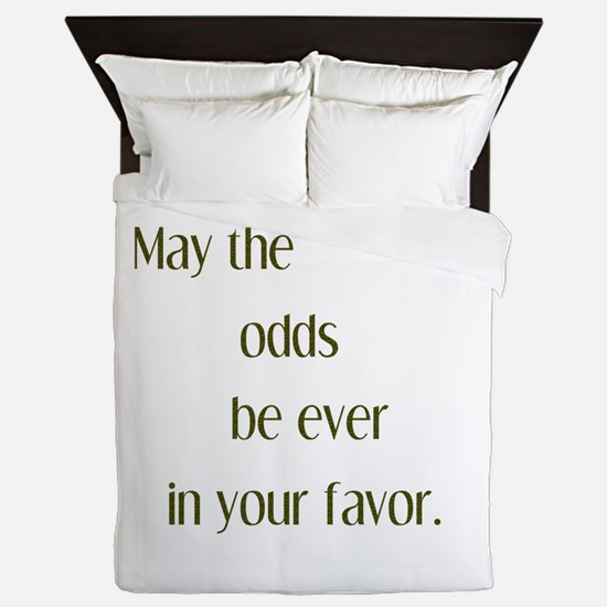 Odds Favor Queen Duvet