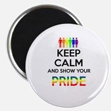 Keep Calm and show your PRIDE Magnets