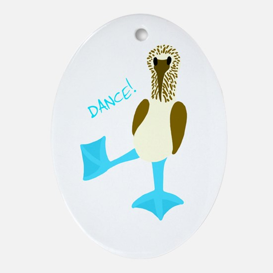 Blue-footed Booby Dance! Oval Ornament