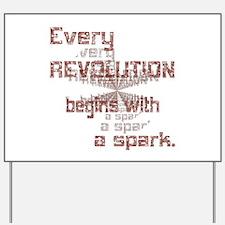Revolution Spark Yard Sign