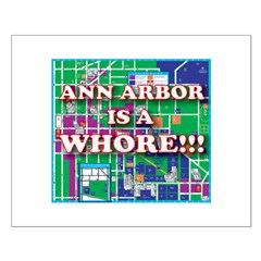 Anne arbor is a whore Posters