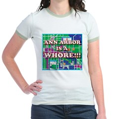 Anne arbor is a whore T