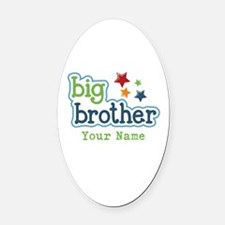 Personalized Big Brother Oval Car Magnet