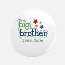 "Personalized Big Brother 3.5"" Button"