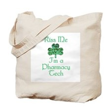 Kiss me I'm a Pharmacy Tech Tote Bag