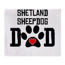 Shetland Sheepdog Dad Throw Blanket