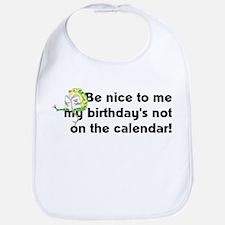 My Birthday's Not... Bib