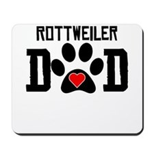Rottweiler Dad Mousepad