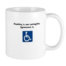 Disability is not contagious Mugs