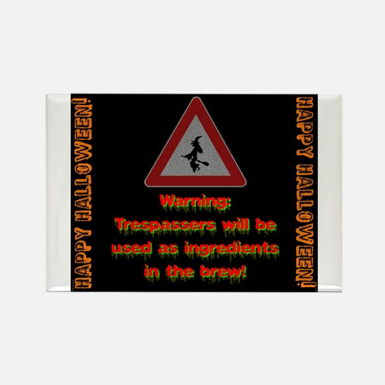 Warning Trespassers Will Be Used Magnets