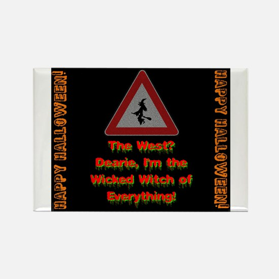 The West Dearie Im The Wicked Witch of Everything