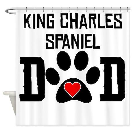 King Charles Spaniel Dad Shower Curtain