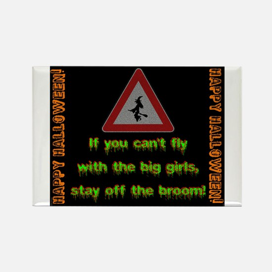 If You Cant Fly With The Big Girls Magnets