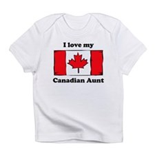 I Love My Canadian Aunt Infant T-Shirt
