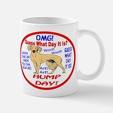OMG! It's Hump Day! Mug