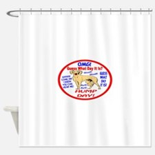 OMG! It's Hump Day! Shower Curtain