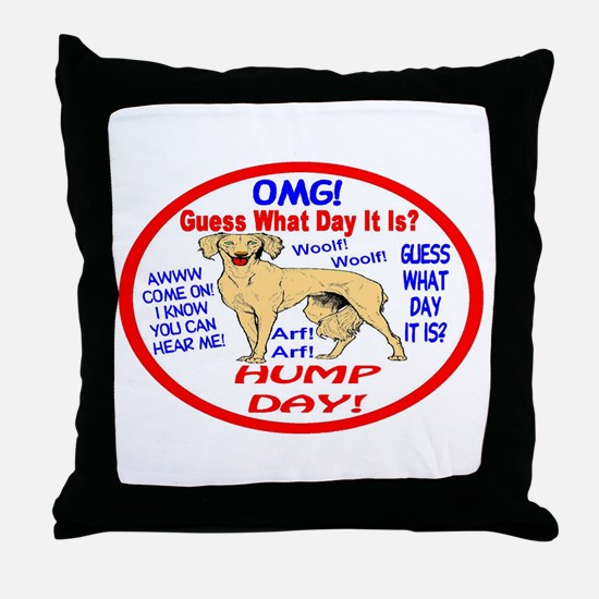 OMG! It's Hump Day! Throw Pillow