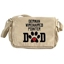 German Wirehaired Pointer Dad Messenger Bag