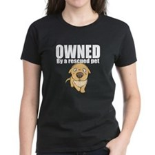 OWNED by a rescued pet T-Shirt