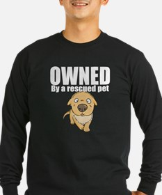 OWNED by a rescued pet Long Sleeve T-Shirt