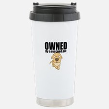 OWNED by a rescued pet Travel Mug