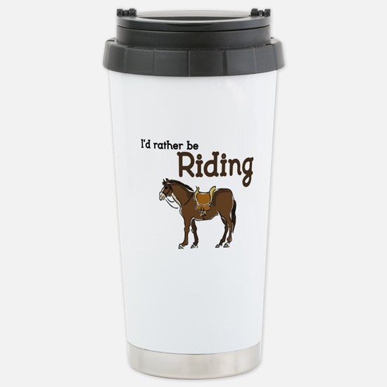 Id rather be Riding Travel Mug
